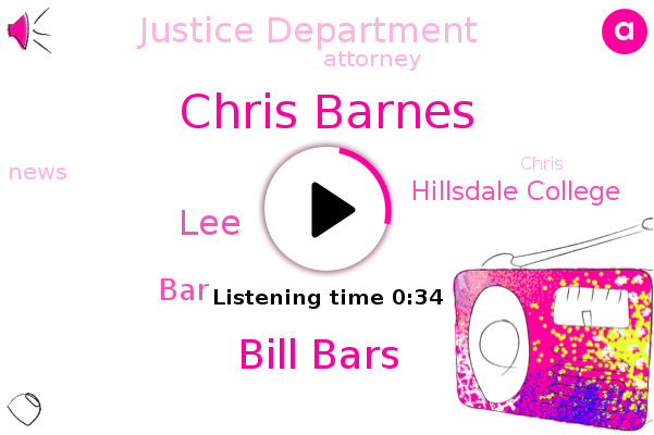 Chris Barnes,Hillsdale College,Bill Bars,Justice Department,LEE,Attorney,BAR
