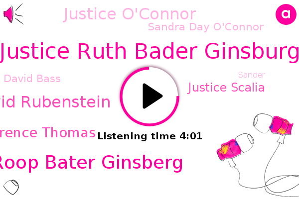 Supreme Court,Court Of Appeal,Justice Ruth Bader Ginsburg,Roop Bater Ginsberg,David Rubenstein,Justice Clarence Thomas,Justice Scalia,Justice O'connor,Pancreatic Cancer,Sandra Day O'connor,David Bass,Breast Cancer,Washington,Sander,Brennan,MIT
