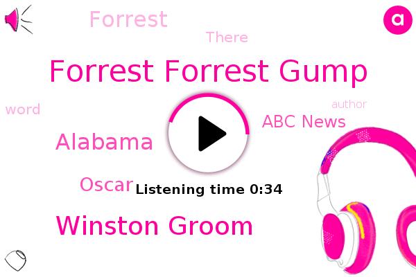 Forrest Forrest Gump,Winston Groom,Oscar,Abc News,Alabama