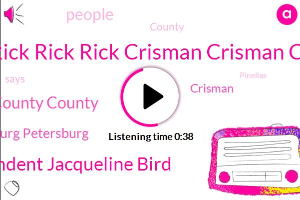 Mayor Rick Rick Rick Crisman Crisman Crisman,Pinellas Pinellas Pinellas County County County,St St St Petersburg Petersburg Petersburg,Superintendent Jacqueline Bird