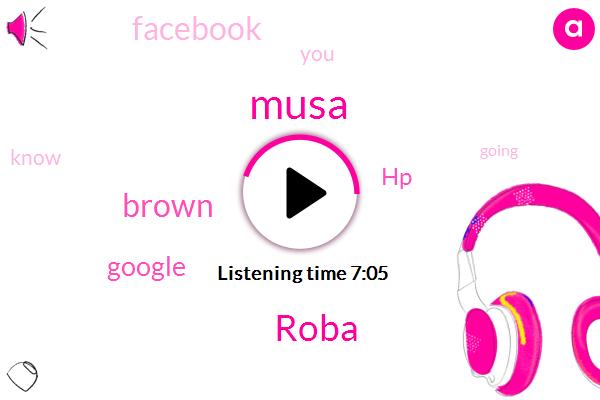 Musa,Google,Roba,HP,Facebook,Brown