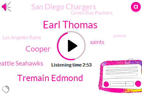Seattle Seahawks,Saints,San Diego Chargers,Green Bay Packers,Los Angeles,Los Angeles Rams,Seattle,Patriots,Earl Thomas,Tremain Edmond,New Orleans,Cooper,Rams,New England