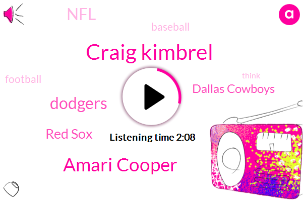 Red Sox,Craig Kimbrel,Dallas Cowboys,Amari Cooper,Dodgers,NFL,Baseball,Football,Eighty Yards
