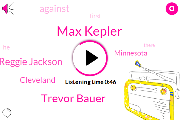 Listen: Maxed out: Kepler homers twice more off Bauer, Twins win 6-2