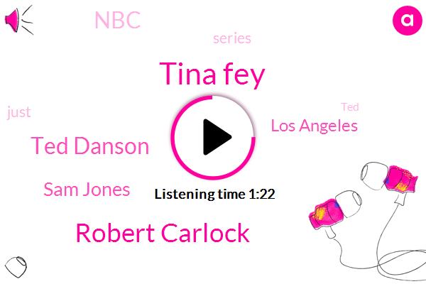 NBC,Tina Fey,Robert Carlock,Ted Danson,Los Angeles,Sam Jones