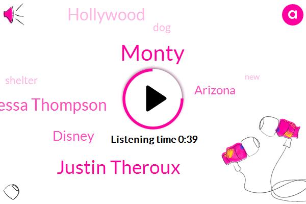 Disney,Monty,Justin Theroux,Tessa Thompson,Arizona,Hollywood,Two Year