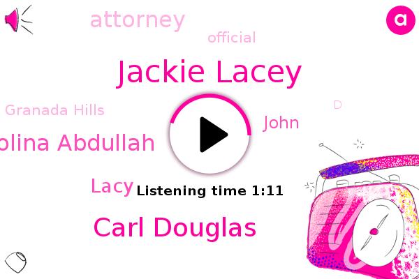 Jackie Lacey,Carl Douglas,Attorney,Official,Molina Abdullah,Lacy,Granada Hills,John