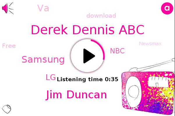 Derek Dennis Abc,Samsung,Jim Duncan,LG,NBC,VA