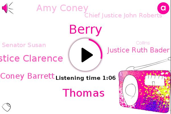 Justice Amy Coney Barrett Justice Clarence,Amy Coney Barrett,Justice Ruth Bader Ginsburg,Amy Coney,Chief Justice John Roberts,Senator Susan,Senator,Supreme Court,Berry,United States,GOP,White House,Senate,Collins,Maine,Thomas,Indiana