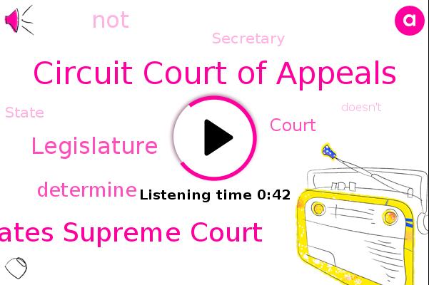 Circuit Court Of Appeals,United States Supreme Court,Legislature