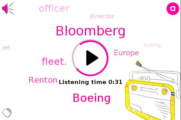 Bloomberg,Renton,Boeing,Europe,Officer,Director,Fleet.