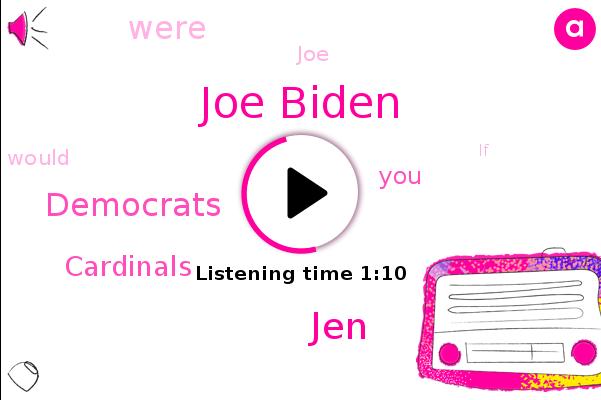Joe Biden,Democrats,JEN,Cardinals