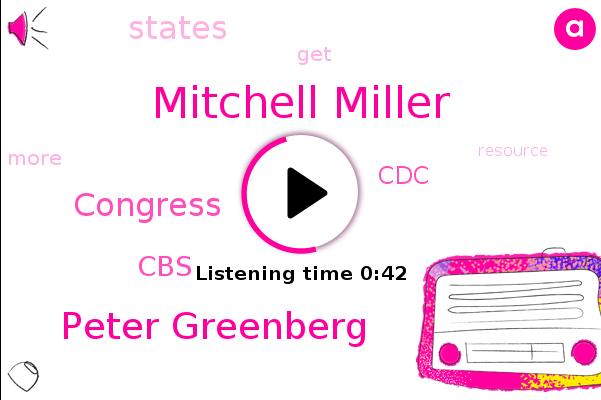 Mitchell Miller,Peter Greenberg,Congress,CBS,CDC