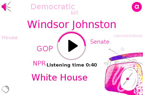 White House,Windsor Johnston,GOP,NPR,Senate