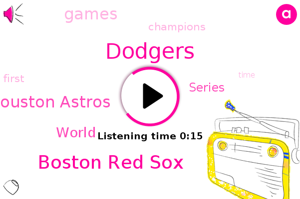 Boston Red Sox,Houston Astros,Dodgers