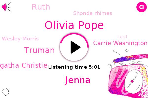 Olivia Pope,Jenna,Truman,Agatha Christie,French Alps,New York Times,Middle East,Carrie Washington,Lhasa,Ruth,Shonda Rhimes,Wesley Morris,Lord,Washington,York,Kerry