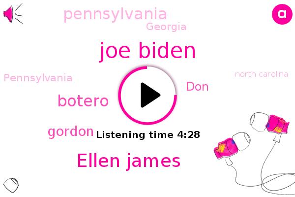 Pennsylvania,North Carolina,Georgia,Joe Biden,Hawaii,Ellen James,The East Coast,Botero,Gordon,DON,PBS,Nevada,Alaska,Arizona