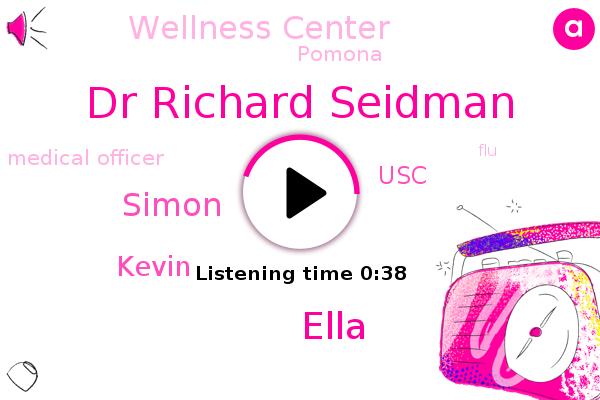 Dr Richard Seidman,USC,Pomona,Wellness Center,Medical Officer,Ella,Simon,Kevin