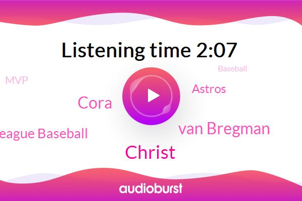 Major League Baseball,MVP,Christ,Astros,Van Bregman,Cora,Baseball