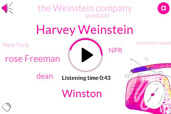 Harvey Weinstein,NPR,New York,Production Assistant,Winston,Producer,Rose Freeman,The Weinstein Company,Dean