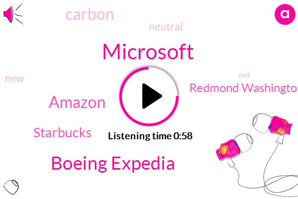 Microsoft,Redmond Washington,Boeing Expedia,Amazon,Starbucks