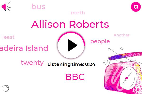 Portugals Madeira Island,Allison Roberts,BBC