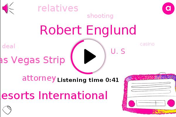 Mgm Resorts International,Robert Englund,Las Vegas Strip,Attorney,U. S