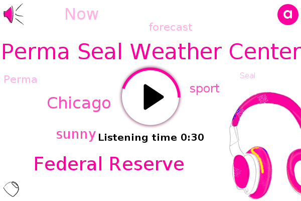 Perma Seal Weather Center,Federal Reserve,Chicago