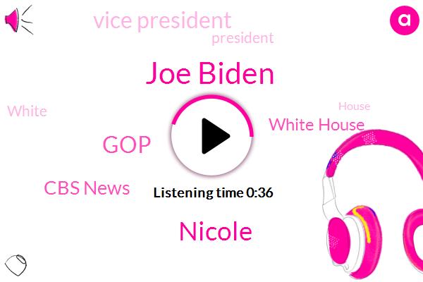 Cbs News,Joe Biden,White House,GOP,Vice President,President Trump,Nicole