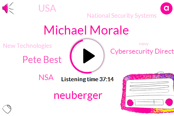 United States,Director,NSA,Cybersecurity Directorate,Russia,USA,Theft,National Security Systems,New Technologies,President Trump,Navy,Michael Morale,Neuberger,FBI,Pete Best,Nasa,Department Of Defense,Lockheed Martin,Chief Risk Officer