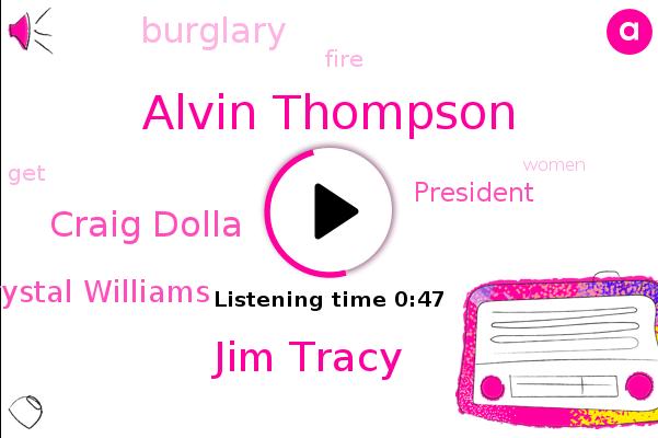 Alvin Thompson,Jim Tracy,Craig Dolla,Burglary,Crystal Williams,President Trump