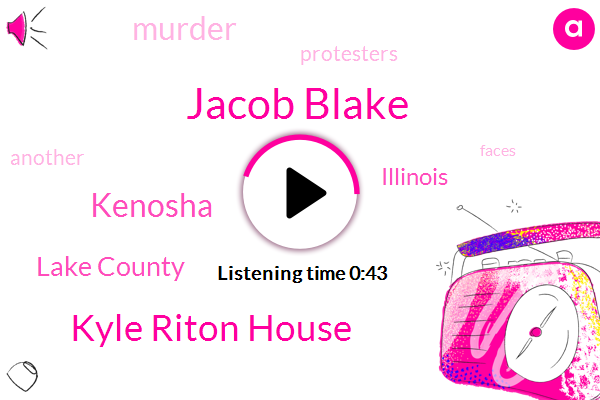 Kyle Riton House,Murder,Jacob Blake,Kenosha,Lake County,Illinois