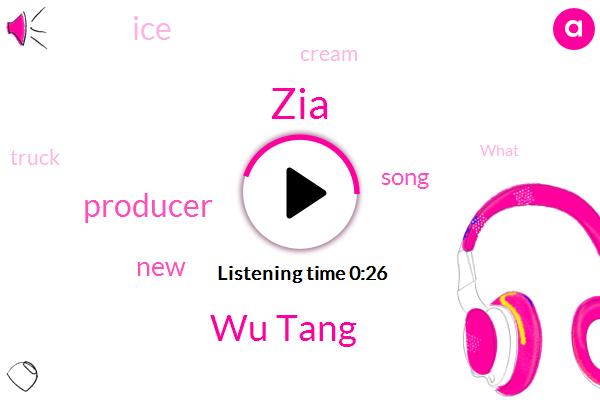 Wu Tang,ZIA,Producer