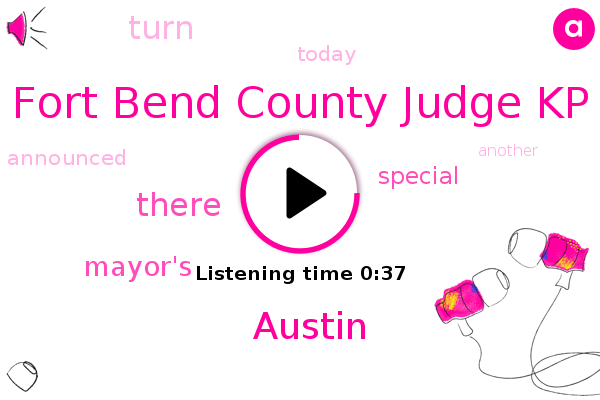 Fort Bend County Judge Kp,Austin