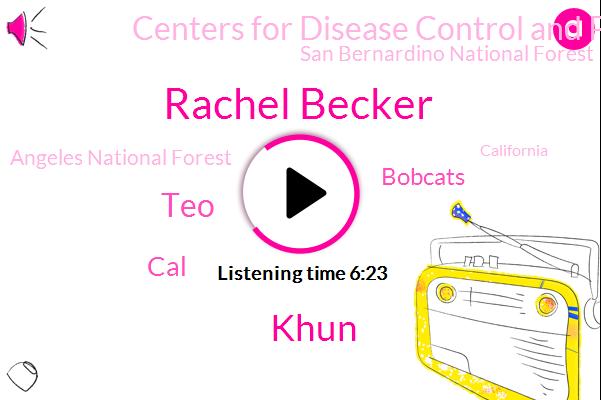 Rachel Becker,California,Khun,Centers For Disease Control And Prevention,Sierra Nevada Mountains,San Bernardino National Forest,West Coast,Bobcats,Angeles National Forest,San Francisco,Woodland Hills,Reporter,TEO,CAL