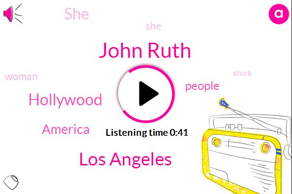 John Ruth,Los Angeles,Hollywood,America