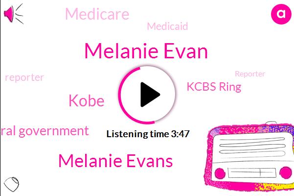 The Wall Street Journal,Federal Government,Melanie Evan,Kcbs Ring,Reporter,Melanie Evans,Kobe,Medicare,Medicaid