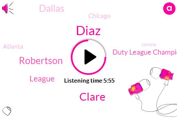 Dallas,Chicago,Duty League Championship,Atlanta,League,Corona,Diaz,Cova De Sports,Kovin,Clare,Robertson