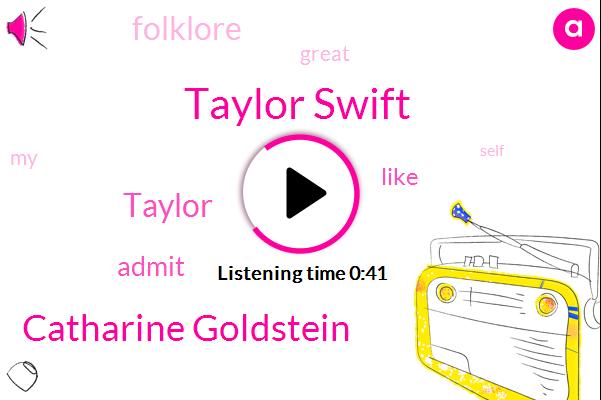 Taylor Swift,Catharine Goldstein