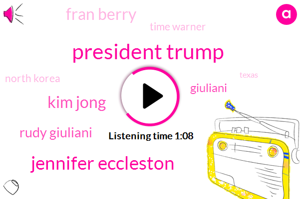 Donald Trump,Jennifer Eccleston,North Korea,Rudy Giuliani,President Trump,Fran Berry,Kim Jong,Attorney,Warner,ABC