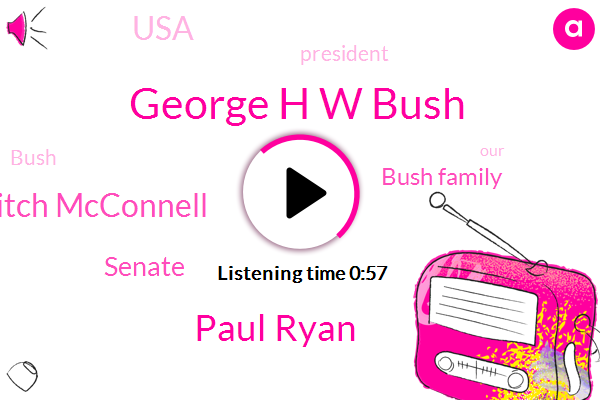 George H W Bush,Bush Family,Paul Ryan,Mitch Mcconnell,Senate,USA,President Trump