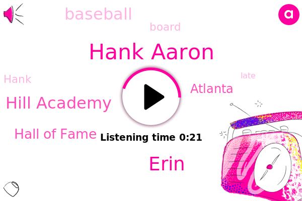 Hank Aaron,Forest Hill Academy,Hall Of Fame,Baseball,Erin,Atlanta