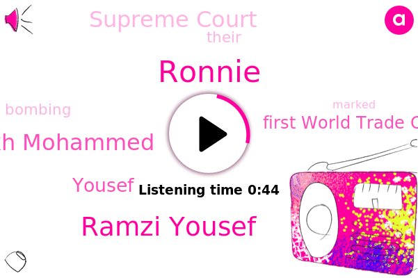 First World Trade Center,Ronnie,Ramzi Yousef,Supreme Court,Khalid Sheikh Mohammed,Yousef