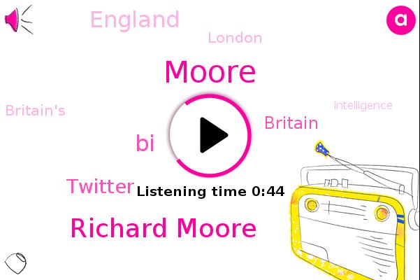 Britain,Richard Moore,BI,Twitter,Moore,England,London