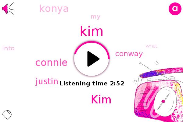 KIM,Konya,Connie,Justin,Conway