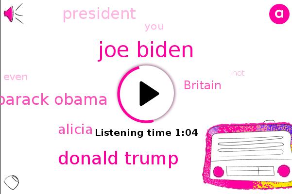 Joe Biden,Britain,Donald Trump,Barack Obama,Alicia