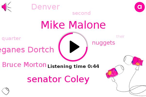 Mike Malone,Nuggets,Denver,Senator Coley,Leganes Dortch,Bruce Morton