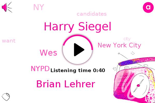 Harry Siegel,Brian Lehrer,New York City,NY,Nypd,WES