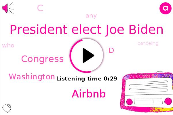 Airbnb,Washington,President Elect Joe Biden,Congress