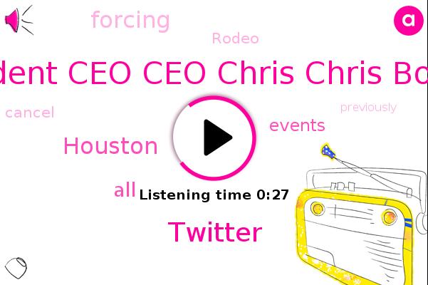 President President Ceo Ceo Chris Chris Bowman Bowman,Houston,Twitter